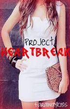 Project Heartbreak by farawaykiss