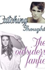 Catching thoughts (Dallas Winston fanfic) by LucyLachance123