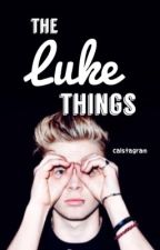 The Luke Things by tinybucky