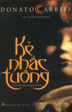 Kẻ nhắc tuồng - Donato Carrisi by youwere