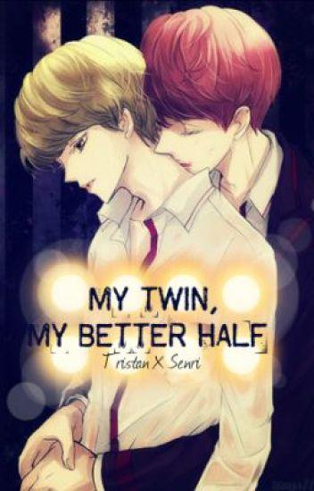 My Twin, My Better Half (BoyXBoy / Twincest)