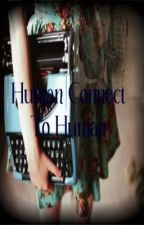 Human Connect To Human by adrianasntlln