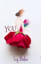 YOU by DediSunshine_18