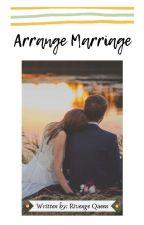 Arrange Marriage by RivengeQueen