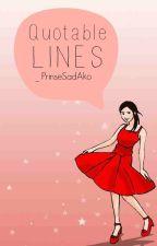 Quotable Lines ♥ by _PrinseSadAko