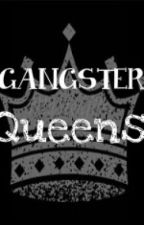 Gang Queens(ongoing) by SSheartless