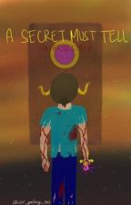 A Secret Must Tell ( Skybrine story ) *REEDITING* by LUV_Galaxy_314