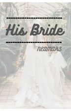 His bride by Neamars