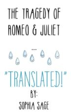 "Romeo & Juliet... ""Translated"" by sophiasage"