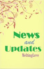 News and Update by MeltingLove