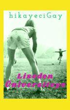 Liseden Üniversiteye (Gay) by hikayeciGay