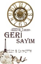 GERİ SAYIM (ASOSYAL 2.SEZON) by ElizLuskitty