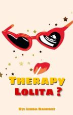 Therapy Lolita? by AskLinda