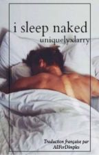 i sleep naked ➸ je dors nu by AllForDimples