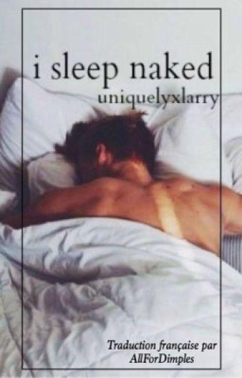i sleep naked ➸ je dors nu