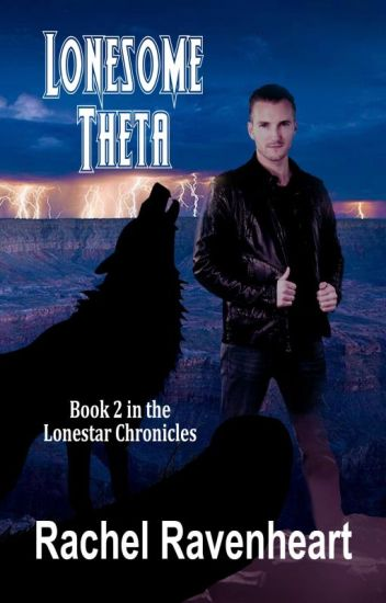 Lonesome Theta (NaNoWriMo 2014) (mxm) (Lonestar Chronicles Book 2)