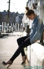 Payday » Taddl √ by Laa-chan