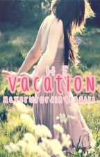 The vacation by Luscious_smile
