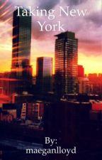 Taking New York by maeganlloyd