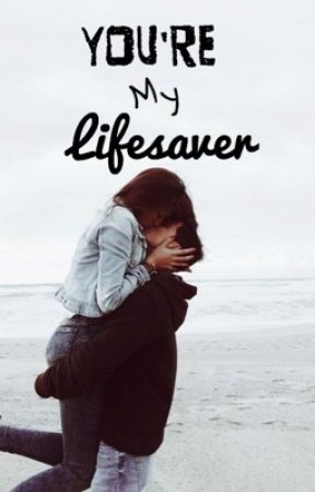 You're my Lifesaver by fifi_and_lulu