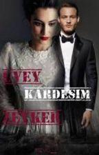 ÜVEY KARDEŞİM - ZEYKER by sillakhankerist