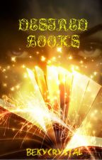 Desired Books by BekyCybille