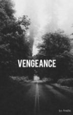 Vengeance by Amelie25D