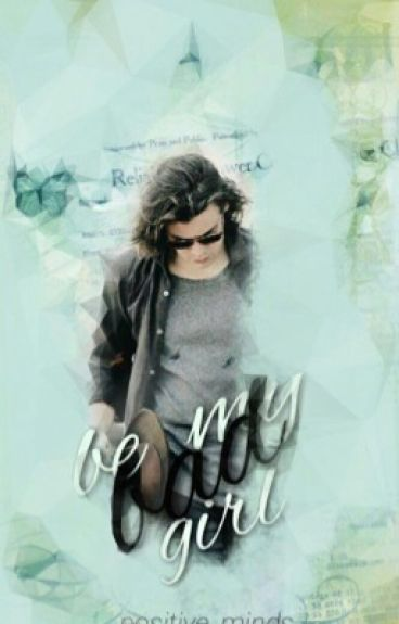 Be My Bad Girl || h.s