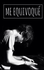Me Equivoqué 1ª Temp. ➸A.V | Editando by TheAngelCruel