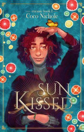 Sun Kissed (The Encante: Book 1) by CocoNichole