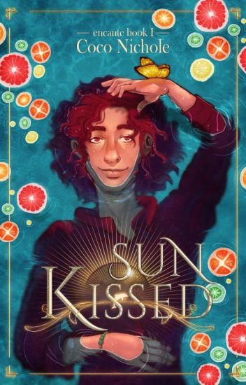 Sun Kissed (The Encante: Book 1) 🐬🍊