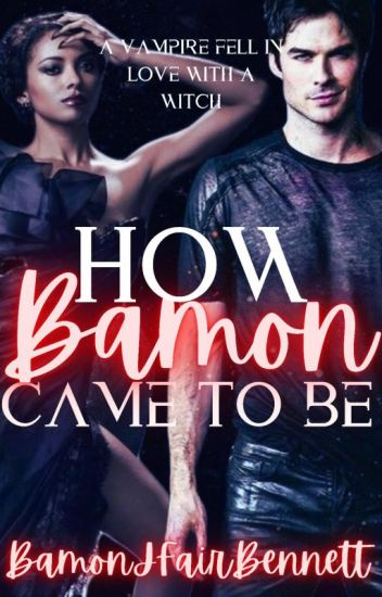 How Bamon Came To Be