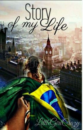 Story Of My Life - [EM REVISÃO]  by nicolyadriely