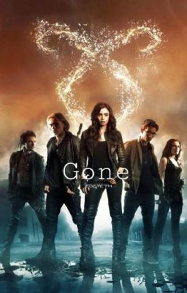 Gone:A Mortal Instruments Fanfic