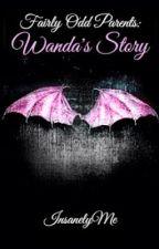 Fairly Odd Parents: Wanda's Story by InsanelyMe