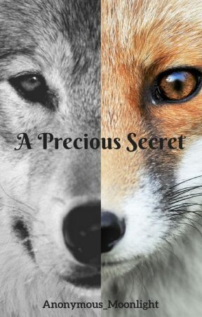 A Precious Secret (ON HOLD) by Anonymous_Moonlight