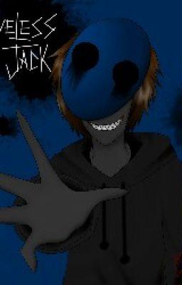 Heat (Eyeless Jack x Reader lemon) - Morgan - Wattpad