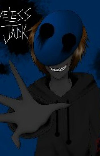 Eyeless Jack X Reader ~Lemon~