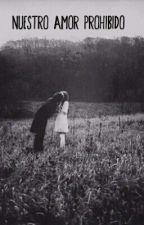 Nuestro amor prohibido (Draco Malfoy y ____) by NormaMalfoy
