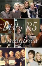 Dirty Imagines! by your_not_Rydel