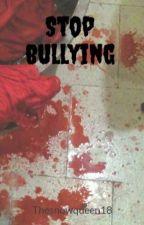 Stop bullying by MarvelGirl2016