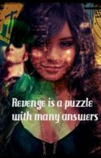 Revenge is a puzzle with many answers (Book #2 of the Siren series) by MilenaCranenigma