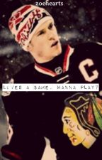 Love's a Game, Wanna Play? (Jonathan Toews) by zoehearts