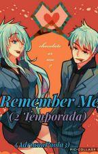 Remember Me (Jack Frost Y Tu) [2 temporada] [Pausada!] by AdrianaPaola3