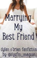 Marrying My Best Friend by vxtorxa