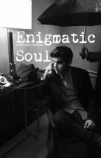 Enigmatic Soul by undeniabledreams
