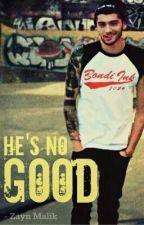 He's No Good - Zayn Malik ( مترجمة ) by sohyla_abdalla