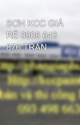 SƠN KCC GIÁ RẺ 0908 643 876 TRÂN
