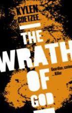 Wrath Of God by kalelcoetzee