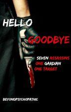 Hello Goodbye [Editing] by beyondpsychopathic